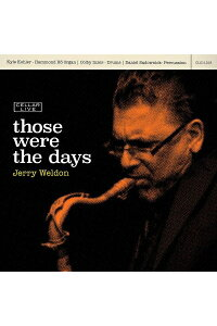 【輸入盤】ThoseWereTheDays[JerryWeldon]