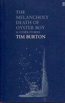 MELANCHOLY DEATH OF OYSTER BOY,THE(B)