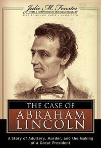 The_Case_of_Abraham_Lincoln:_A