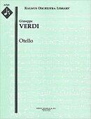 【輸入楽譜】ヴェルディ, Giuseppe: オペラ「オテロ」(全曲版): パート譜セット