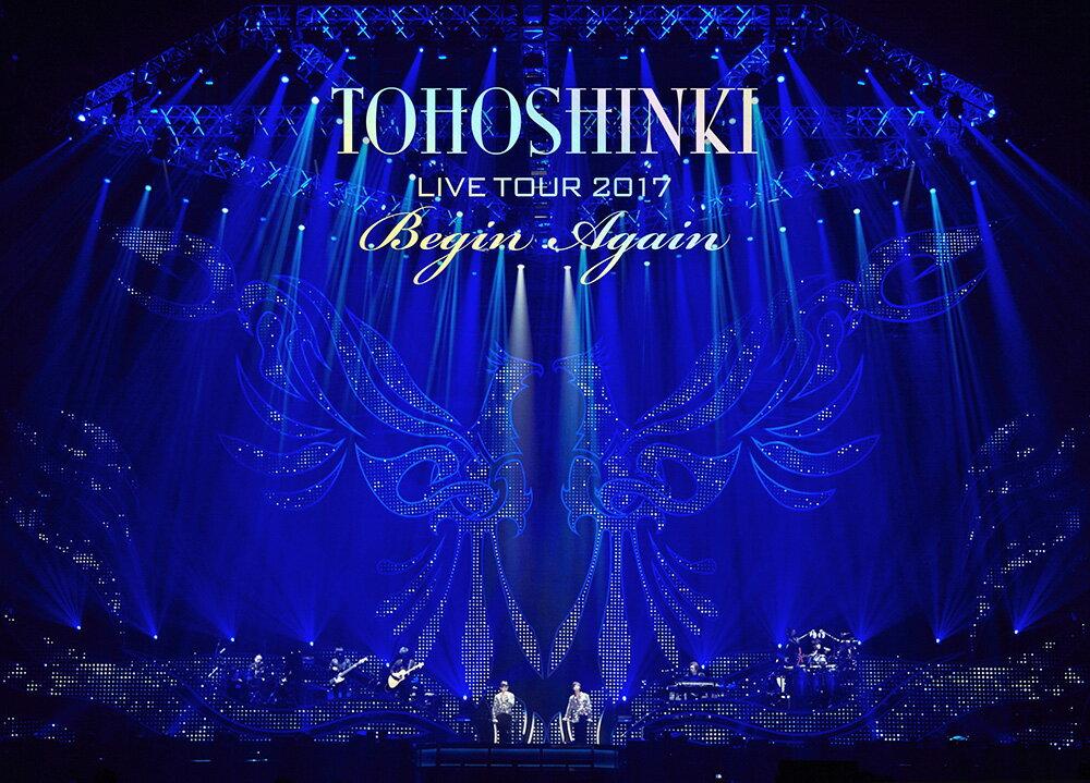 東方神起 LIVE TOUR 2017 〜Begin Again〜 DVD3枚組(スマプラ対応)(初回生産限定) [ 東方神起 ]