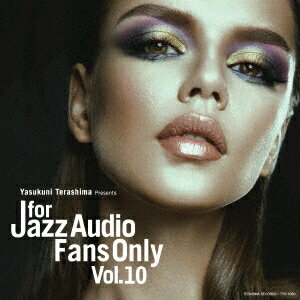 FOR JAZZ AUDIO FANS ONLY VOL.10 [ (V.A.) ]