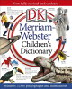 Merriam-Webster Children's Dictionary: Features 3,000 Photographs and Illustrations
