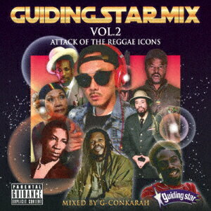 GUIDING STAR MIX VOL.2 ATTACK OF THE REGGAE ICONS [ G-CONKARAH ]