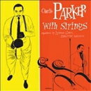 【輸入盤】Complete Charlie Parker With Strings