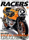 RACERS(Volume 48) YZR&TZ750・500/キング・ケニー名声はインラインフ (SAN-EI MOOK)