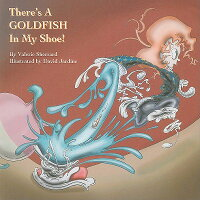 There's_a_Goldfish_in_My_Shoe!