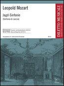 【輸入楽譜】モーツァルト, Leopold: 狩の交響曲 ト長調/Riessberger編: パート譜セット