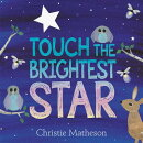 TOUCH THE BRIGHTEST STAR(H)