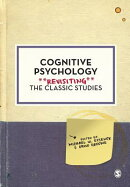 Cognitive Psychology: Revisiting the Classic Studies