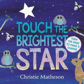TOUCH THE BRIGHTEST STAR(BB) [ CHRISTIE MATHESON ]