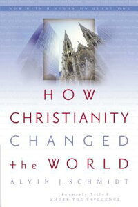 How_Christianity_Changed_the_W