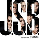 J.S.B. HAPPINESS (CD+DVD) [ 三代目 J Soul Brothers from EXILE TRIBE ]