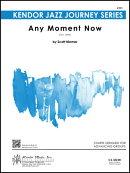 【輸入楽譜】ニマー, Scott: エニー・モーメント・ナウ(ジャズ・アンサンブル): スコアとパート譜セット