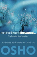 And the Flowers Showered: The Freudian Couch and Zen