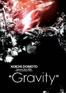 "「KOICHI DOMOTO Concert Tour 2012 ""Gravity"" 」 堂本光一 【通常盤】 [ 堂本光一 ]"