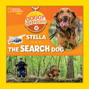 Doggy Defenders: Stella the Search Dog DOGGY DEFENDERS STELLA THE SEA (Doggy Defenders) [ National Geographi…