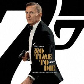 007/ノー・タイム・トゥ・ダイ オリジナル・サウンドトラック [ ハンス・ジマー ]