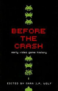 BeforetheCrash:EarlyVideoGameHistory