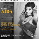 【輸入盤】『アイーダ』全曲 ファブリティース&メキシコ・ベラス・アルテス劇場、マリア・カラス、マリオ・デル・…