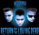 【輸入盤】Return Of The Loving Dead
