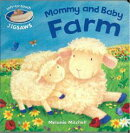 Mommy and Baby Farm [洋書]