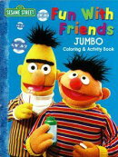 SESAME STREET Fun With Friends JUMBO Coloring & Act