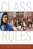 Class Rules: Exposing Inequality in American High Schools