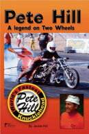 Pete Hill--A Legend on Two Wheels: World's Fastest Knucklehead
