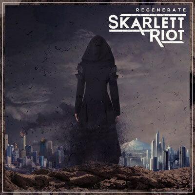 【輸入盤】Regenerate [ Skarlett Riot ]