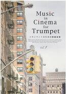 Music in Cinema for Trumpet トランペットのための映画音楽 Vol.1 パート譜付き