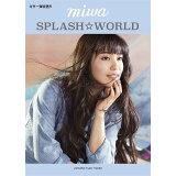 miwa『SPLASH☆WORLD』 (ギター弾き語り)