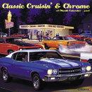 Classic Cruisin' & Chrome 2018 Wall Calendar
