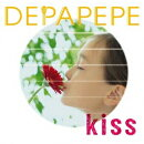 Kiss (初回限定盤 CD+DVD)