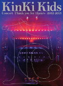 KinKi Kids Concert -Thank you for 15years- 2012-2013 【初回限定仕様】