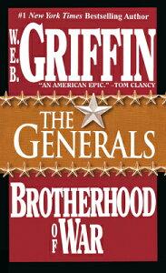 The Generals BROTHERHOOD OF WAR BK06 GENERA (Brotherhood of War (Brilliance)) [ W. E. B. Griffin ]