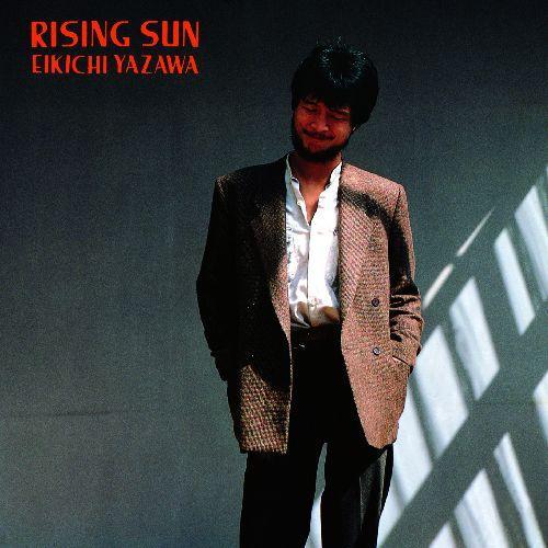RISING SUN(紙ジャケット仕様) [ 矢沢永吉 ]