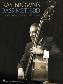 Ray Brown's Bass Method RAY BROWNS BASS METHOD (Eagle Large Print) [ Ray Brown ]