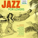 【輸入盤】Jazz For Lovers (10CD)