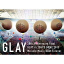 20th Anniversary Final GLAY in TOKYO DOME 2015 Miracle Music Hunt Forever DVD-SP...