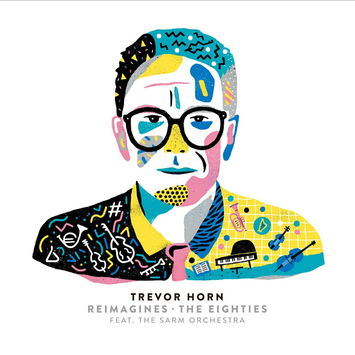 Trevor Horn Reimagines - The Eighties Featuring the Sarm Orchestra [ Trevor Horn ]
