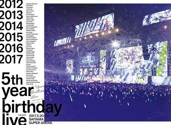 5th YEAR BIRTHDAY LIVE 2017.2.20-22 SAITAMA SUPER ARENA(完全生産限定盤)【Blu-ray】