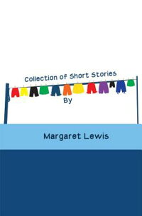 CollectionofShortStories[MargaretLewis]