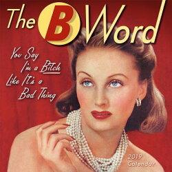 2019 the B Word Mini Calendar: By Sellers Publishing