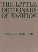 LITTLE DICTIONARY OF FASHION,THE(H)