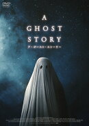 A GHOST STORY / ア・ゴースト・ストーリー