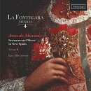 【輸入盤】Arca De Musica-instrumental Music In New Spain Vol.2: La Fontegara Mexico