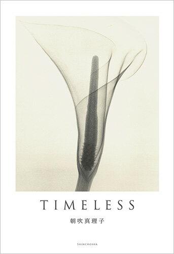 TIMELESS [ 朝吹 真理子 ]