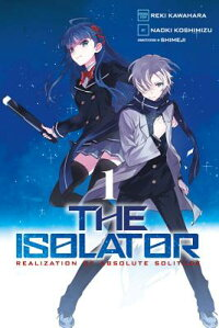 TheIsolator,Volume1[RekiKawahara]