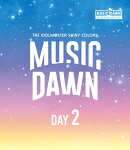 「THE IDOLM@STER SHINY COLORS -MUSIC DAWN-」【通常版DAY2】【Blu-ray】